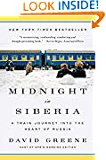 #4: Midnight in Siberia: A Train Journey into the Heart of Russia