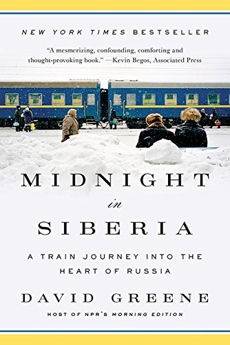 Midnight in Siberia: A Train Journey into the Heart of Russia cover