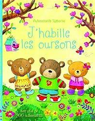 J'HABILLE LES OURSONS