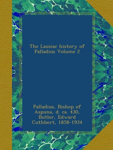 Download The Lausiac history of Palladius Volume 2 pdf epub