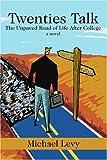 Twenties Talk, Michael Levy, 059524193X