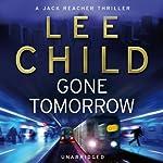 Gone Tomorrow: Jack Reacher 13 | Lee Child