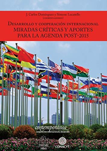 Amazon.com: Desarrollo y cooperación Internacional: Miradas ...