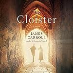 The Cloister | James Carroll