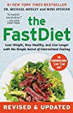The FastDiet - Revised & Updated: Lose Weight, Stay