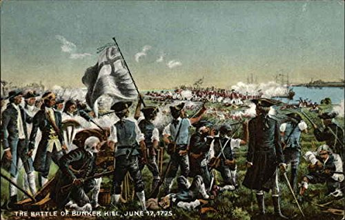 The Battle of Bunker Hill, June 17, 1775 Patriotic Original Vintage Postcard (June 17 1775 Battle Of Bunker Hill)