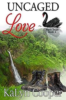 Uncaged Love: Harper & Rafe (Black Swan Book 2) by [Cooper, KaLyn]