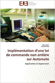 Implémentation d'une loi de commande non entière sur Automate (Omn.Univ.Europ.)