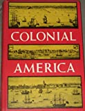 Colonial America, Adams, Angela, 0684126575