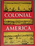 Colonial America, Adams, Angela, 0684126575