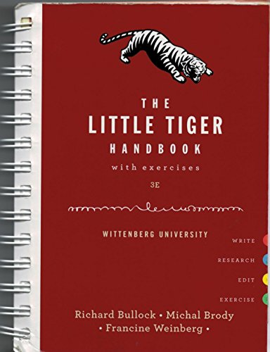 (The Little Tiger Handbook with exercises 3e Wittenberg University)