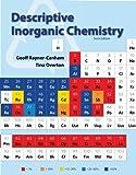 Descriptive Inorganic Chemistry, Rayner-Canham, Geoff and Overton, Tina, 1464125570
