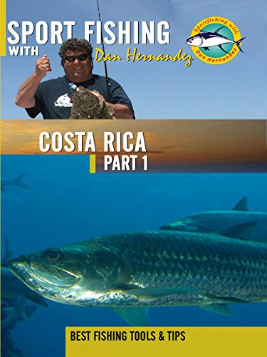 Lodges Costa Rica (Sport Fishing with Dan Hernandez - Costa Rica Pt 1)