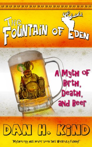 The Fountain of Eden (A Myth of Birth, Death, and Beer)