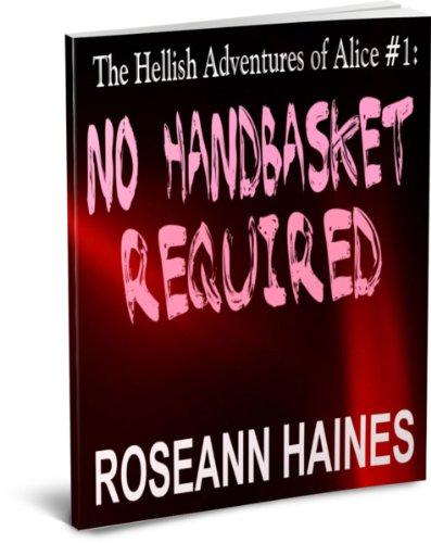 The Hellish Adventures of Alice #1: No Handbasket - Haines Mall
