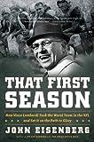 That First Season, John Eisenberg, 0547395698