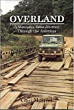 img - for Overland: A Mercedes-Benz Journey Through the Americas by Gari M. Stroh (2008-09-05) book / textbook / text book