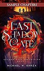 The Last Shadow Gate (Sample Chapters): The Shadow Gate Chronicles Book I