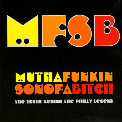 (Mfsb - Mutha Funkin Sonofabitch: The Truth Behind the Philly Legend)