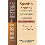 Spanish Stories / Cuentos Españoles (A Dual-Language Book) (English and Spanish Edition)
