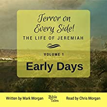 Early Days: Terror on Every Side!, Book 1 Audiobook by Mark Timothy Morgan Narrated by Chris Morgan