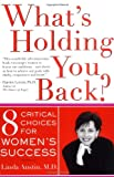 What's Holding You Back?, Linda Gong Austin, 046503263X