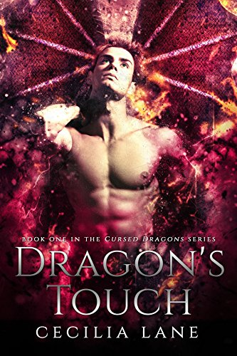 Dragon's Touch: Dragon Shifter Romance (Cursed Dragons Book 1) by [Lane, Cecilia]
