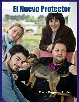 EL NUEVO PROTECTOR (Spanish Edition) by [RUBIO, MARÍA EUGENIA]