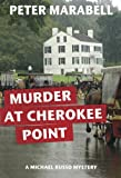Murder at Cherokee Point (A Michael Russo Mystery)