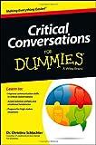 Critical Conversations for Dummies, Christina Tangora Schlachter, 1118490312
