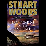Loitering with Intent: Stone Barrington, Book 16