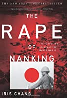 The Rape Of Nanking: The Forgotten Holocaust Of World War II Front Cover
