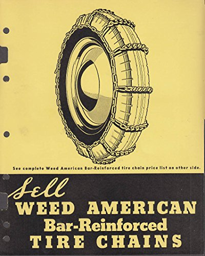 - Weed American Bar-Reinforced Auto Tire Chains set of catalog sheets 1938