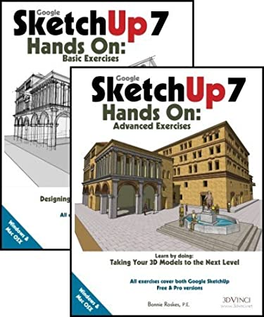 amazon com google sketchup 7 hands on basic and advanced exercises rh amazon com Google SketchUp Landscape Bing SketchUp
