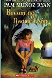 Becoming Naomi Leon, Pam Muñoz Ryan, 0439269970