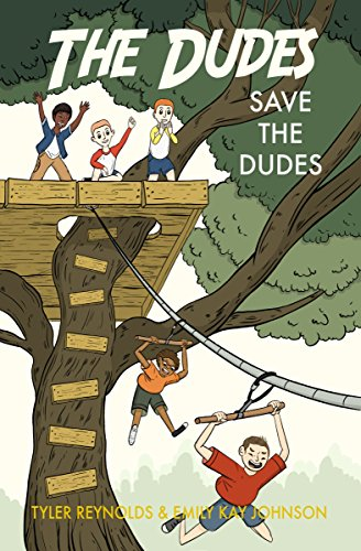 Save the Dudes (The Dudes Adventure Chronicles Book 1) (English Edition)