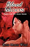 Blood Moon, Rose Marie Wolf, 1599987848