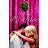 Under The Mistletoe: A Monroe Matchmakers Novella (Monroe Matches Book 1)