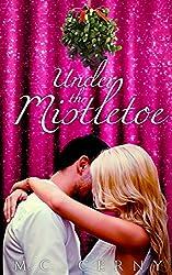 Under The Mistletoe: A Monroe Matchmakers Novella (Monroe Matches Book 1)