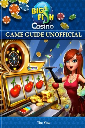 Big Fish Casino Game Guide Unofficial