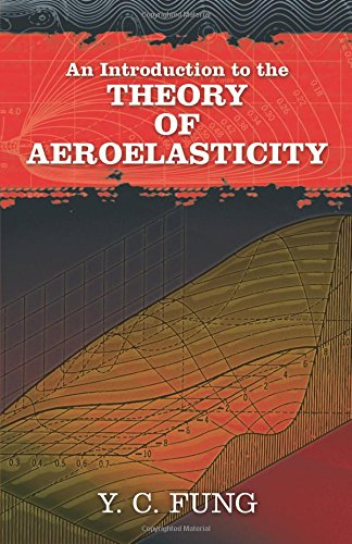 An Introduction to the Theory of Aeroelasticity (Dover Books on Aeronautical Engineering)