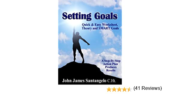 Amazon.com: Setting Goals - Quick & Easy Worksheet, Theory and ...