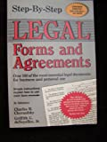 Step-by-Step Legal Forms and Agreements, Charles B. Chernofsky and Griffith DeNoyelles, 0929543106