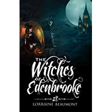The Witches of Edenbrooke (A Paranormal Time Travel Romance) Edenbrooke Hollow Trilogy, Book One
