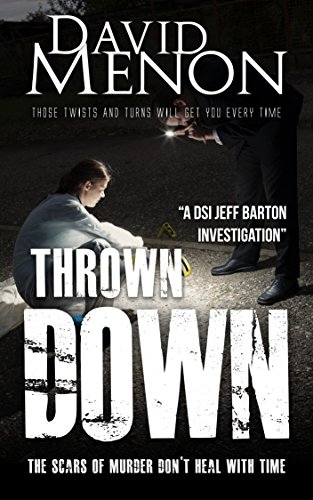 Book: Thrown Down - A Manchester crime story (Detective Superintendent Jeff Barton Book 6) by David Menon