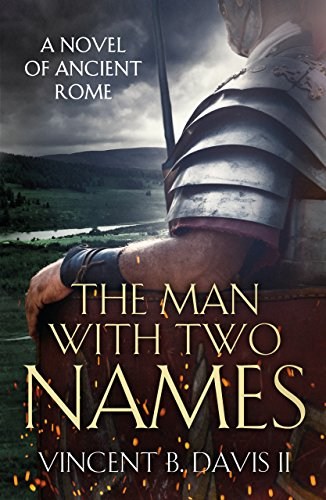 - The Man With Two Names: A Novel of Ancient Rome (The Sertorius Scrolls Series Book 1)