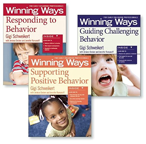Supporting Positive Behavior, Responding to Behavior, Guiding Challenging Behavior [Assorted Pack]: Winning Ways for Early Childhood Professionals (Winning Ways Series)