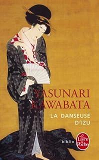 La danseuse d'Izu : nouvelles, Kawabata, Yasunari