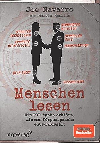 Cover des Buchs: Menschen lesen<br /> Ein FBI-Agent erklärt, wie man Körpersprache entschlüsselt