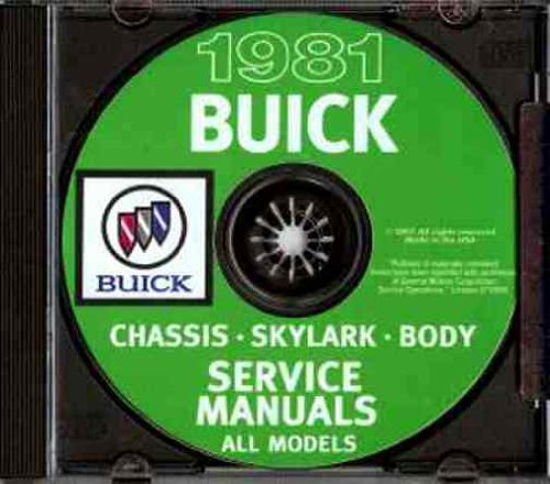 1981 BUICK REPAIR SHOP & SERVICE MANUAL CD - INCLUDES: Skylark, Century, Regal, Le Sabre, Electra and Riviera, including station wagon and convertible cars. 81
